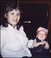 Barbara and her first son, Joe, shortly after his birth in 1986.