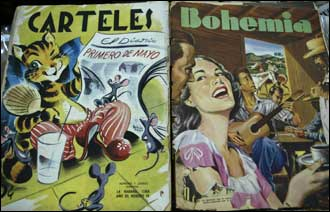 Sentir Cubano has old magazines published in Cuba, and other items of Cuban memorabilia.