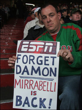 George Leavitt of Salem, NH, was more excited about Doug Mirabelli's return to Fenway than Damon's.