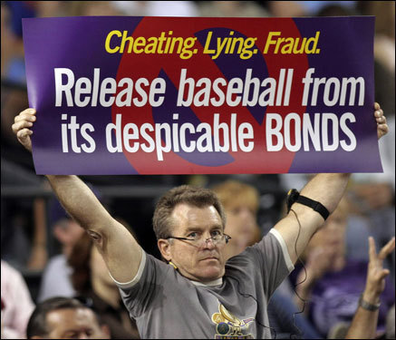 If you're going to demonize Bonds, do it right: splurge on a sign you made at Kinko's to show your disgust.