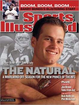After winning the Super Bowl, Brady made the cover of Sports Illustrated in April 2002 — naked from the waist up, facing the camera head-on, clean-shaven and grinning, looking almost nerdily all-American.