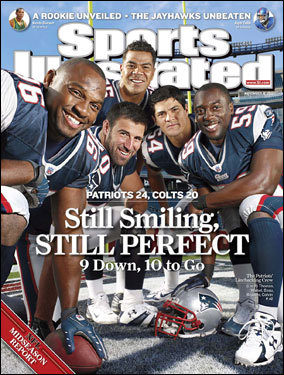 Patriots linebackers No jinx here. When the Patriots were 9-0, the Nov. 12, 2007 issue spotlighted them. They went on to complete a perfect regular season.