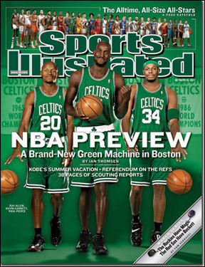 Ray Allen, Kevin Garnett, and Paul Pierce The Celtics' Big Three of Ray Allen, Kevin Garnett and Paul Pierce appeared on the cover of the Oct. 29, 2007 NBA Preview issue. They went on to lead the franchise to its 17th NBA title.
