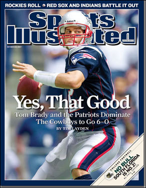 Patriots quarterback Tom Brady The Oct. 22, 2007 edition chronicled the early stages of the Patriots' undefeated regular season.