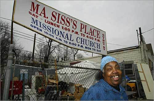 Her real name is Idene Wilkerson, but in her tiny neighborhood near Upham's Corner, she is known to everyone as Ma Siss, and in a onetime chopshop she and her friends have founded a small evangelical congregation, the Quincy Street Missional Church, and a thrift shop/food pantry, Ma Siss's Place.
