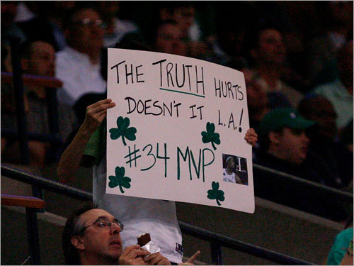 A fan's sign touted Celtics captain Paul Pierce while taunting the Lakers.