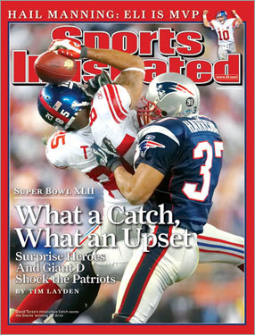 Super Bowl shocker The Feb. 11, 2008 issue chronicled the Giants' stunning upset of the Patriots in Super Bowl XLII.