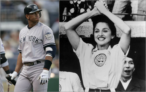 'So Madonna huh?' -- Posted by Ian in reference to Yankees slugger Alex Rodriguez's rumored relationship with Madonna. Write your own caption