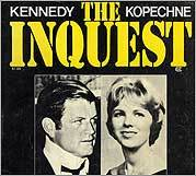 The Chappaquiddick Inquest