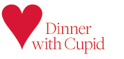 dinner with cupid