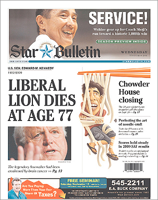 The Star Bulletin in Hawaii dedicated the left half of its front page to Kennedy.