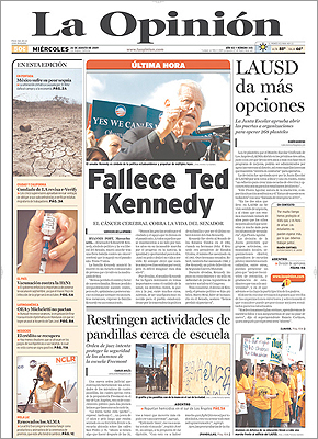 "Spanish-language newspaper La Opinion, in Los Angeles, placed Kennedy's death at the top of the page under the words ""Última Hora,"" last minute."