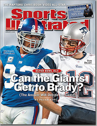 Unfortunately for Patriots fans, the SI jinx does not choose favorites. Heading into Super Bowl XLII, the favored Patriots' QB Tom Brady was featured along with the Giants' Michael Strahan on the Feb. 4 cover. The Patriots had recently completed a 16-0 undefeated season, and were on an 18-0 run following their two playoff wins. What happened? One of the biggest upsets in Super Bowl history, as the Giants won, 17-14.