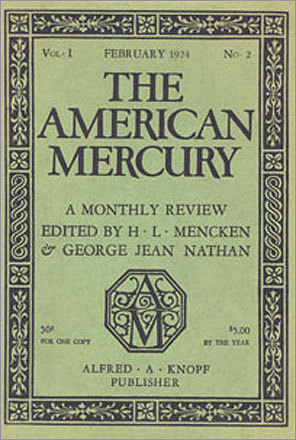 'The American Mercury' (magazine, 1926) One issue of the publication was declared immoral by the Boston-based Watch and Ward Society in 1926.