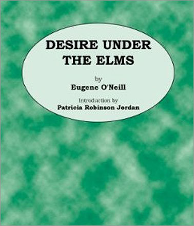 'Desire Under the Elms' by Eugene O'Neill (play, withdrawn after city censor insisted on complete revision, 1926) The play was later made into a major motion picture starring Sophia Loren.