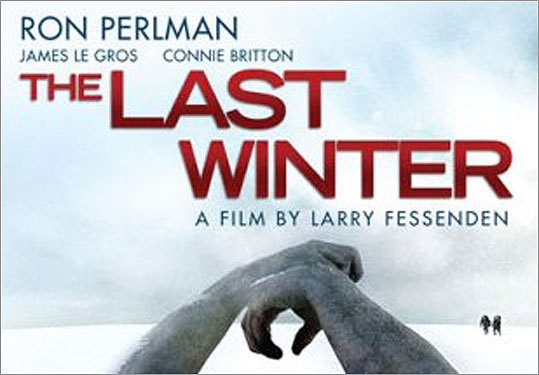 'The Last Winter' (2006) A team of researchers in northern Alaska run into major trouble when they discover that members of their team have begun having hallucinations and going insane leading, in some cases, to death. 'The Last Winter' stars Ron Perlman ('Sons of Anarchy') as the team's leader.