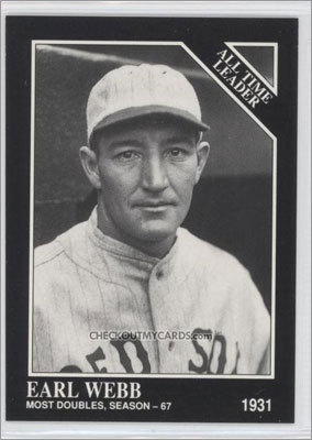 Earl Webb: Most doubles in a season Webb's record of 67 doubles during the 1931 season -- while a member of the Red Sox -- still stands. Webb played for the Red Sox, Cubs, Tigers, and White Sox from 1925 to 1933.