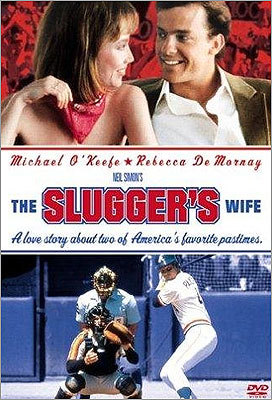 'The Slugger's Wife' (1985) This Neil Simon comedy has a 1980s feel to it, from the uniforms to the hair styles and fashion. Michael O'Keefe, who was best known for his role as Danny Noonan in 1980's 'Caddyshack' played an Atlanta Braves slugger trying to hit home runs and win the girl (Rebecca De Mornay). Randy Quaid costarred.