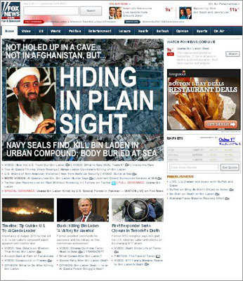 www.foxnews.com Fox News's website features videos including interviews with Representative Peter King of New York and former CIA officer Michael Scheuer. The latter spoke at length about Navy Seal Team 6, the group that found and killed bin Laden on May 2.