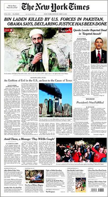 The New York Times The front page of the May 2 edition of the New York Times features an obituary of bin Laden, along with analysis of President Obama's reaction to the death and a story highlighting the American celebrations in Washington, D.C., and New York City.