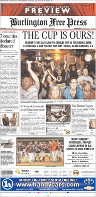 The Burlington Free Press of Burlington, Vt., chose a fan-friendly angle, capturing the image of fans celebrating the win and a headline, 'THE CUP IS OURS!'