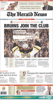 The Herald News of Fall River made its above-the-fold package all Bruins with a, 'BRUINS JOIN THE CLUB' headline accompanying a photo of Tim Thomas holding the cup.