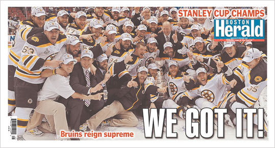 The Boston Herald's tabloid style allowed them to run a team photo with the Cup across the front and back covers with the headline, 'WE GOT IT!'