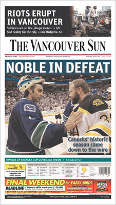 The Vancouver Sun had the challenge of covering a Stanley Cup loss, and used a, 'NOBLE IN DEFEAT' headline with a photo of goalies Roberto Luongo and Tim Thomas talking after the game.