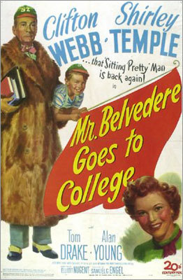 48. &#147;Mr. Belvedere Goes to College,&#148; 1949 One of a series of popular 1940s films featuring Clifton Webb as a snobby, elitist genius. Here Belvedere goes to university as a middle-aged adult, and turns up his nose at campus antics when he becomes an unlikely boarder in a giddy sorority house.
