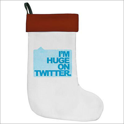 Huge on Twitter Stocking Price: $16 As the family celebrates the holiday season with chestnuts and fires and everything, make sure everyone knows who has the most followers with this stocking.