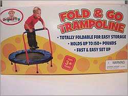 Fold and Go Trampoline Price: $99.99 Manufacturer or distributor: The Original Toy Company Potential hazard: Can cause injuries to people using it, including to the head and neck. WATCH points out the instructions tell people to only do 'controlled bounces.' WATCH said the 'many hazards associated with trampoline use should make it apparent to manufacturers and retailers that such equipment should not be sold as a playtime activity for young children.' The trampoline was purchased at Stellabella Toys and is sold at Sears.com.