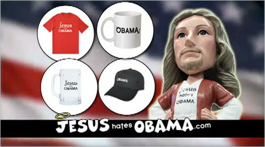JesusHatesObama.com FOX rejected this ad from online store JesusHatesObama.com for the 2011 Super Bowl. The network had simply deemed the ad unacceptable for broadcast, according to a CNN blog. The website allows people to purchase anti-Obama merchandise, such as T-shirts and hats, but defends Jesus by saying that 'do we really believe that Jesus hates Obama? Of course not!'
