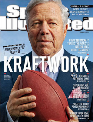 Robert Kraft New England Patriots owner Robert Kraft was featured on the Feb. 6, 2012 version of the magazine as his team prepared to play in the Super Bowl.