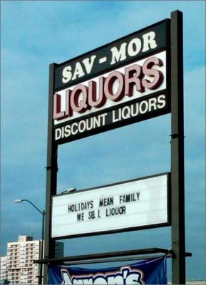 'Holidays mean family. We sell Liquor,' proclaimed one sign.