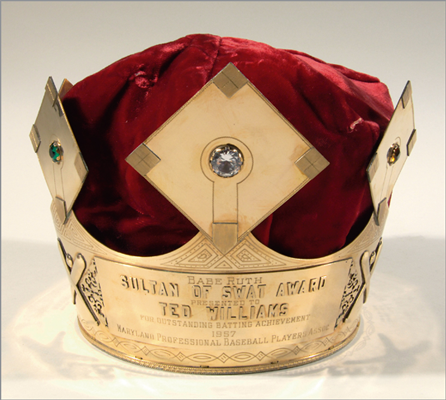 1957 'Babe Ruth Sultan of Swat Award' This brass crown-shaped award was made famous by Babe Ruth, who wore a similar crown during the 1920s. In addition to the silver bat, Williams received this crown for winning the batting title in 1957. Estimated value: $50,000-$75,000