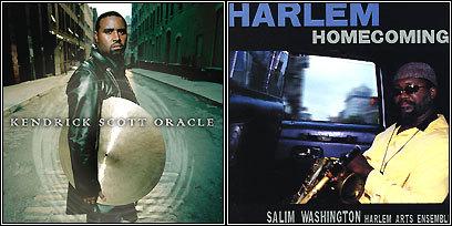Kendrick Scott Oracle, 'The Source' and Salim Washington & Harlem Arts Ensemble 'Harlem Homecoming'