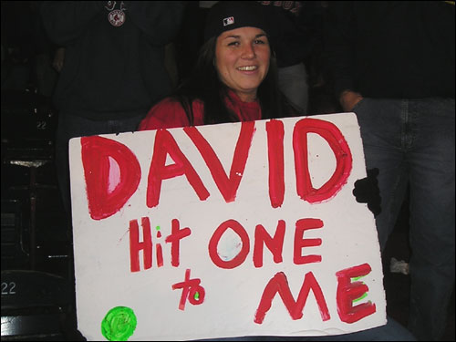 Liz Turillo from Pawtucket, R.I. called for David Ortiz to pop one into the right field grandstand in the 12th inning last night. We're sure she settled for the bloop single that won the game in the 14th.