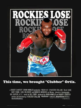 From Joe Peavey in Boise, Idaho: A major rewrite of one of the best Rocky movies ever. This time, David Ortiz plays the role of 'Clubber Lang' and Rocky doesn't do so well. We'll pull this one back out if the Sox play the Rockies in the World Series.