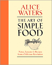 'The Art of Simple Food' by Alice Waters