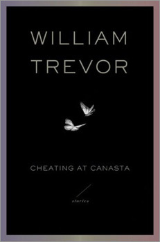 'Cheating at Canasta,' William Trevor