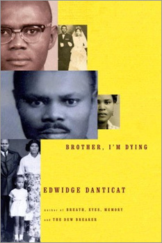 'Brother, I'm Dying,' Edwidge Danticat
