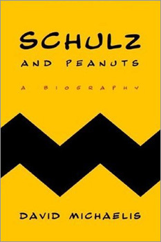 'Schultz and Peanuts: A Biography,' David Michaelis