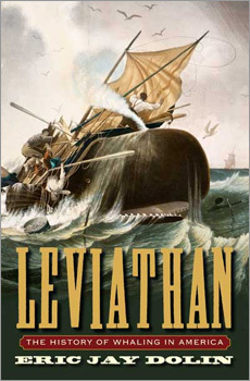 'Leviathan: The History of Whaling in America,' Eric Jay Dolin