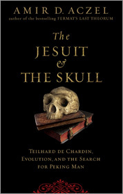'The Jesuit and the Skull,' Amir D. Aczel