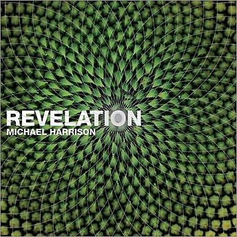 Michael Harrison, 'Revelation'