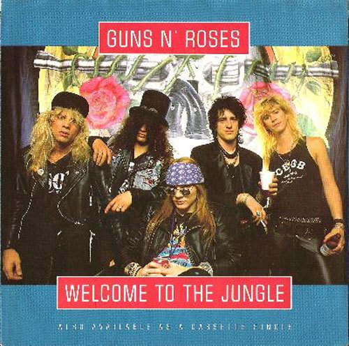 'Welcome to the Jungle' --Guns N' Roses Wikipedia says : '