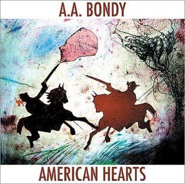A.A. Bondy, 'American Hearts'