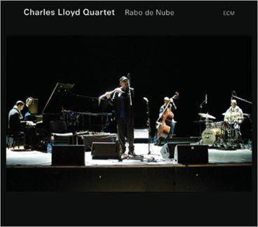 Charles Lloyd Quartet, 'Rabo de Nube'