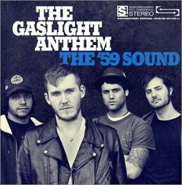 Gaslight Anthem, 'The '59 Sound'