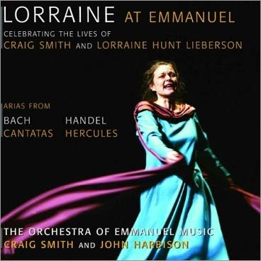 'Lorraine At Emmanuel,' Lorraine Hunt Lieberson, mezzo-soprano, Orchestra of Emmanuel Music conducted by Craig Smith and John Harbison